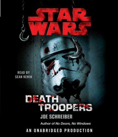 Star Wars: Death Troopers [Unabridged 6-CD Set]