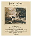 Fitzwilliam Museum John Constable R.A., 1776-1837: A catalogue of drawings and watercolours, with a selection of mezzotints by David Lucas after Constable for 'English ... in the Fitzwilliam Museum, Cambridge