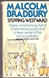 Stepping Westward (0099207206) by MALCOLM BRADBURY