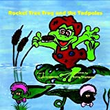 Rocket Tree Frog and the Tadpolesby Lynn Henderson