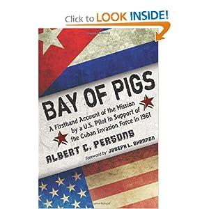 Bay of Pigs Invasion Essay   Essay