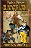 Tales From Gundarland: Eight humorous stories from the land of the incong