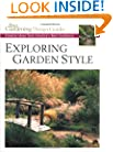 Exploring Garden Style: Creative Ideas from America's Best Gardeners (Fine Gardening Design Guides)