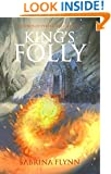 King's Folly (Legends of Fyrsta Book 2)