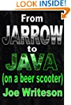 From Jarrow to Java (on a beer scooter)