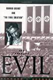 The Banality of Evil (0847692094) by Bernard J. Bergen