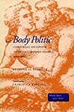 img - for The Body Politic: Corporeal Metaphor in Revolutionary France, 1770-1800 (Mestizo Spaces / Espaces Metisses) book / textbook / text book