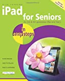 iPad for Seniors in Easy Steps: Covers iOS 6