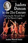 Isadora Duncan in the 21st Century: C...