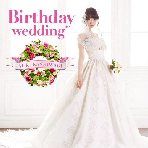 Birthday wedding[通常盤][TYPE-A](初回仕様)