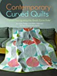 Contemporary Curved Quilts: Curved Pi...