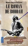 Le roman de Boddah par Guay de Bellissen