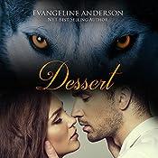Dessert | Evangeline Anderson
