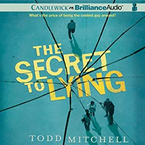 The Secret to Lying | [Todd Mitchell]