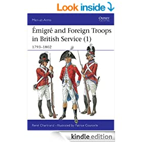 �migre and Foreign Troops in British Service (1): 1793-1802 (Men At Arms)