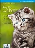 echange, troc Brigitte Eilert-Overbeck - Le guide du chaton
