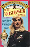 The Golden Skits Of Wing Commander Muriel Volestrangler (0413415600) by FRHS and Bar
