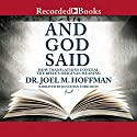 And God Said: How Translations Conceal the Bible's Original Meaning Audiobook by Joel M. Hoffman Narrated by Jonathan Todd Ross