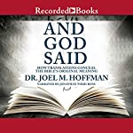 And God Said: How Translations Conceal the Bible's Original Meaning | Joel M. Hoffman