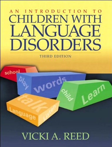 Introduction to Children with Language Disorders (text...
