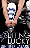 Getting Lucky (The Las Vegas Kingsnakes - Players Club Series #1)