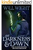 Of Darkness and Dawn (The Elder Empire: Shadow Book 2)