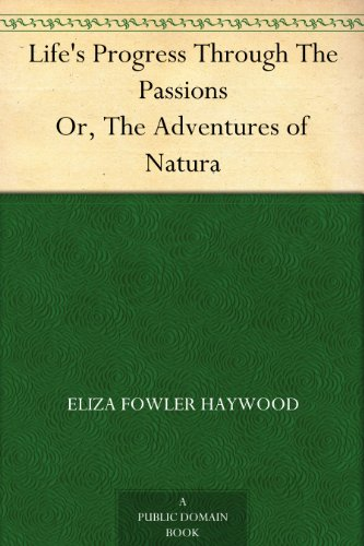 lifes-progress-through-the-passions-or-the-adventures-of-natura