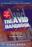 img - for The Avid Handbook: Techniques for the Avid Media Composer and Avid Xpress by Steve Bayes (2000-05-31) book / textbook / text book