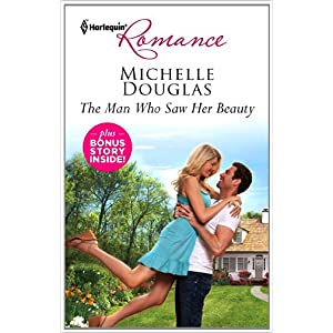 The Man Who Saw Her Beauty by Michelle Douglas
