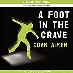 A Foot in the Grave   Joan Aiken