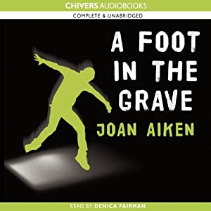 A Foot in the Grave | [Joan Aiken]