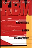 img - for Knowledge Based Management: 1st (First) Edition book / textbook / text book