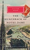 The Hunchback of Notre-Dame (Everyman Library) Victor Hugo