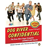 Dog River Confidential: The Even More Super Complete Corner Gas Guideby Michele Sponagle
