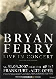 Bryan Ferry Dylanesque 2007 - Concert Poster Concertposter