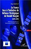 La France face à l'initiative de défense stratégique de Ronald Reagan (1983-1986) : De la guerre des étoiles à la construction européenne