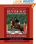 The Complete Guide to Hunter Seat Tra...