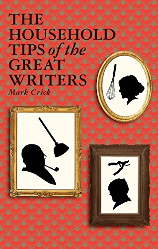 Household Tips of the Great Writers