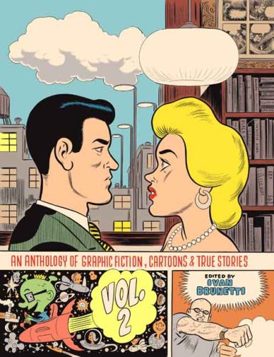 An Anthology of Graphic Fiction, Cartoons, & True Stories: v .2