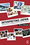 img - for Interpreting Japan: Approaches and Applications for the Classroom book / textbook / text book