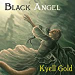 Black Angel | Kyell Gold