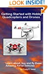 Getting Started with Hobby Quadcopter...
