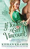 If You Give A Girl A Viscount (Impossible Bachelors)