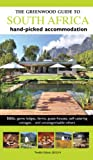 Greenwood Guides The Greenwood Guide to South Africa: Hand-picked Accommodation