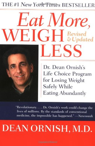 Eat More, Weigh Less: Dr. Dean Ornish'S Life Choice Program For Losing Weight Safely While Eating Abundantly front-429335