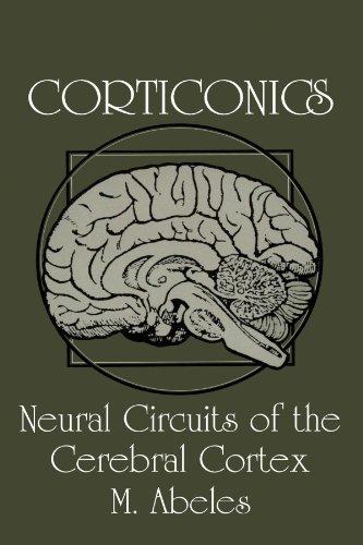 Corticonics: Neural Circuits of the Cerebral Cortex