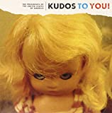 Kudos To You! [VINYL] Presidents Of The United States Of America