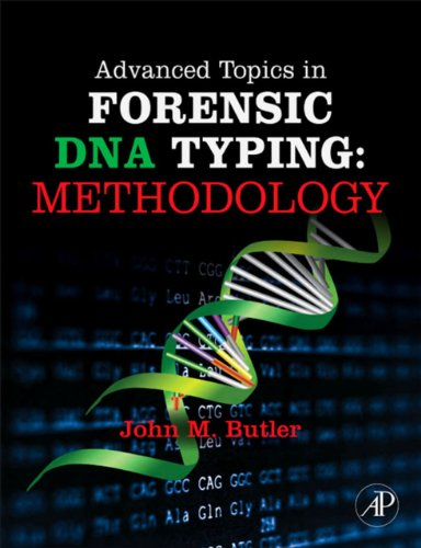 Advanced Topics In Forensic Dna Typing: Methodology: Methodology