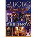 "DJ Bobo - Vampires Alive/The Show (+ CD) [2 DVDs]von ""DJ Bobo"""