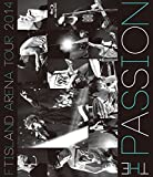 ARENA TOUR 2014-The passion- [Blu-ray]/